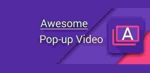 awesome-pop-up-video-premium-v1-1-4-arm-apk_-300x146-5387571
